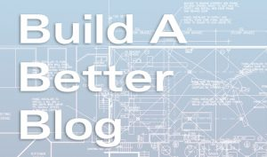 build a better blog artwork