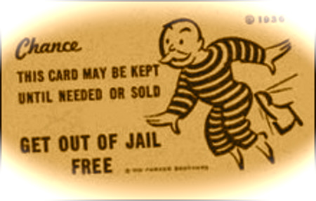 http://blogs.law.harvard.edu/ethicalesq/files/2008/11/get_out_of_jail_free_card_small.jpg