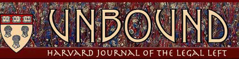 Header from the website of Unbound, the journal of Harvard's Legal Left.