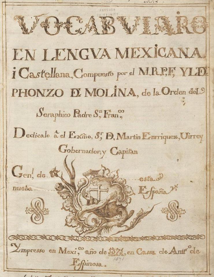 Molina, Alonso de. Vocabulario en lengua castellana y mexicana, 1571. LMC5 M7334 555vb