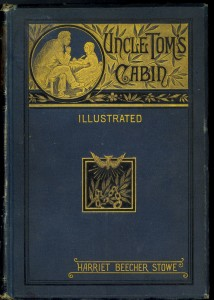 Harriet Beecher Stowe, 1811-1896. Uncle Tom's cabin. Boston: Houghton, Osgood & Co., 1879. Lowell 814.5.3