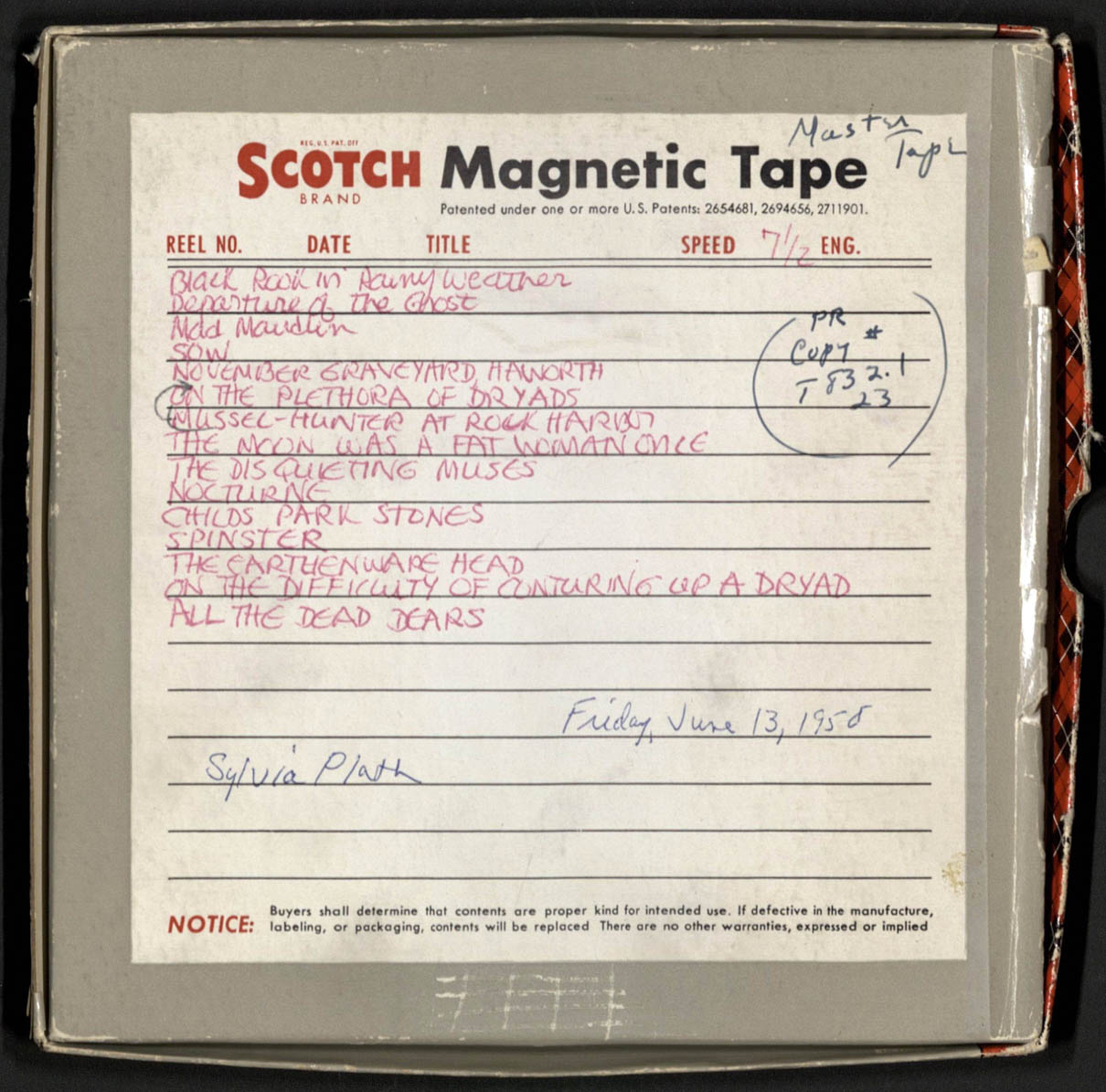 Reel-to-reel box, with handwritten track-listings by Sylvia Plath. Courtesy of the Woodberry Poetry Room, Harvard University. PS3566.L27.A6x 1958