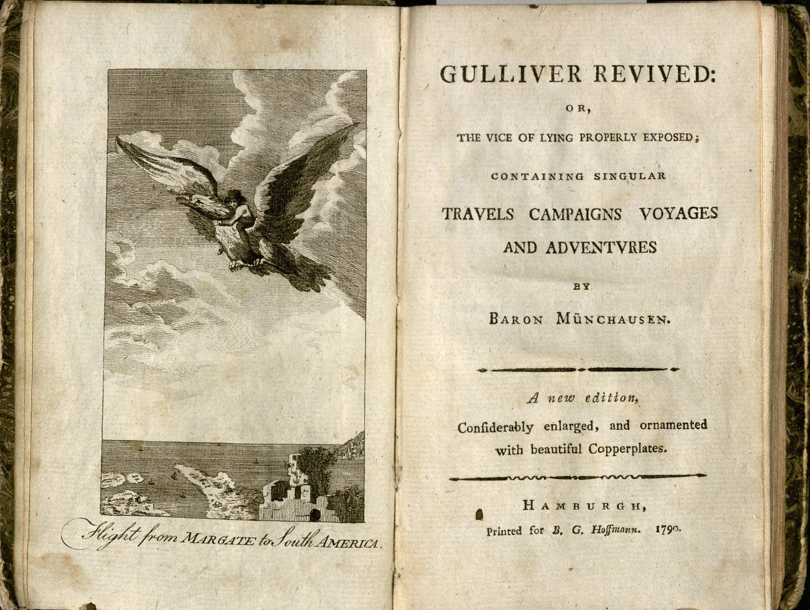 Gulliver revived, or, the vice of lying properly exposed. Hamburg, 1790. EC75.R1847M.1789