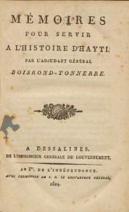 Boisrond-Tonnerre, Louis. Mémoires pour servir a l'histoire d'Hayti, 1804. *FC8 B6366 804m