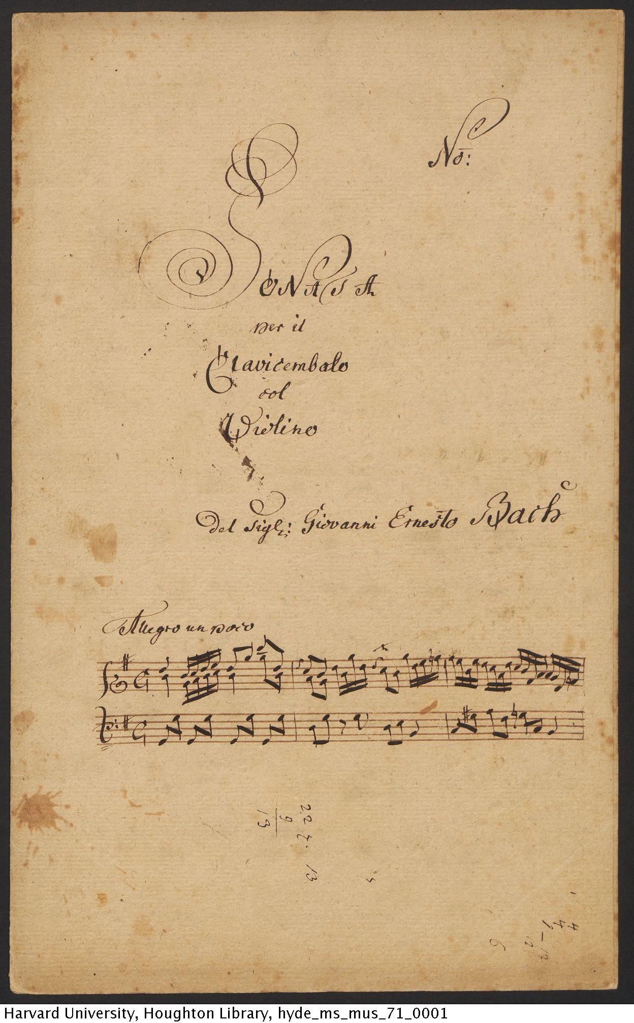 Bach, Johann Ernst, 1722-1777. Sonata per il clavicembalo col violino : del Sig[nor]e Giovanni Ernesto Bach : manuscript, [17--]. MS Mus 71
