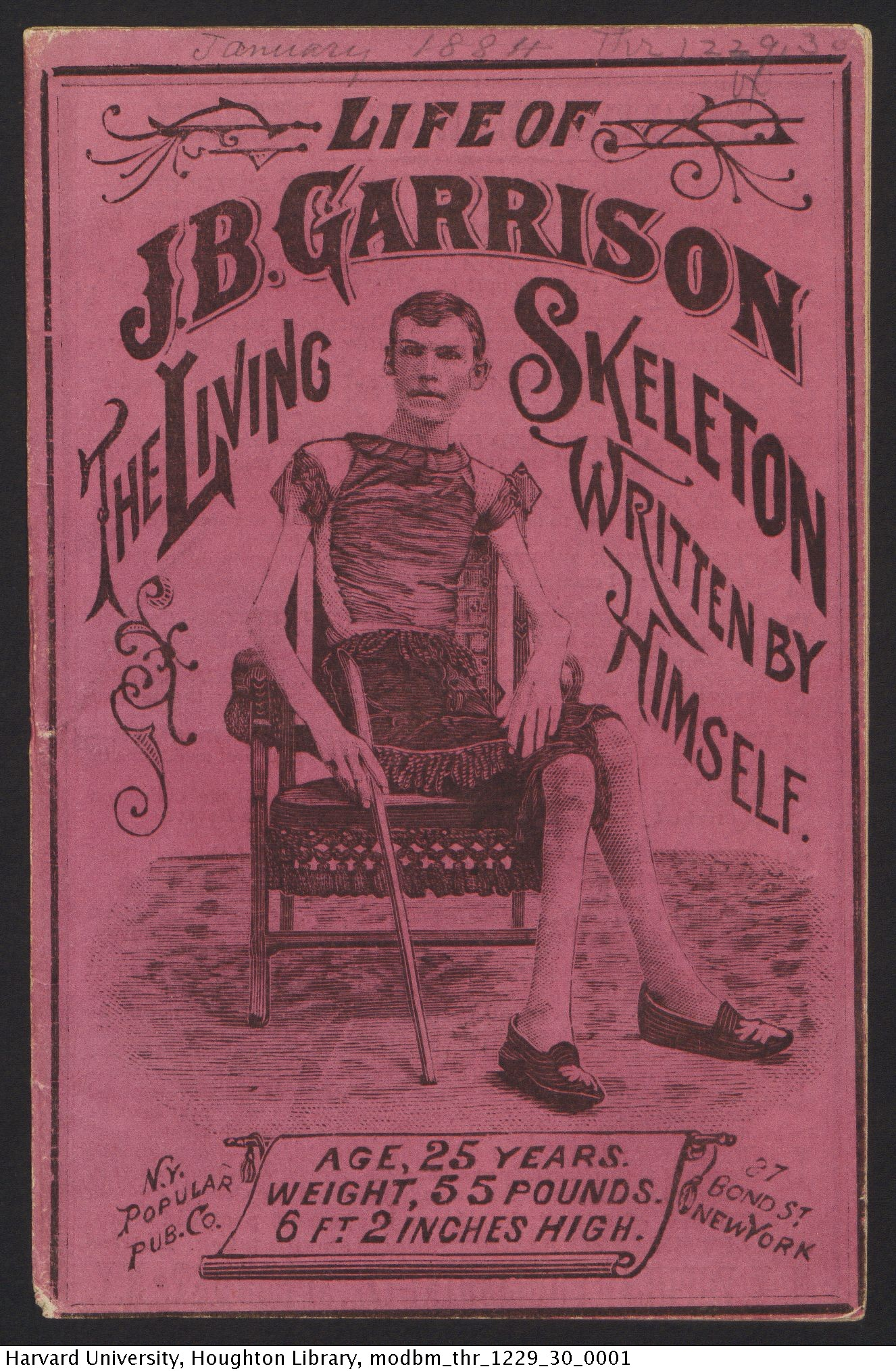Garrison, J. B.,1858-. Life, recollections and experiences of J.B. Garrison, the Living skeleton. Thr 1229.30.