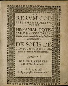 Kepler, Johannes, 1571-1630. Ad rerum coelstium amatores universos. 2013-397. Title page.