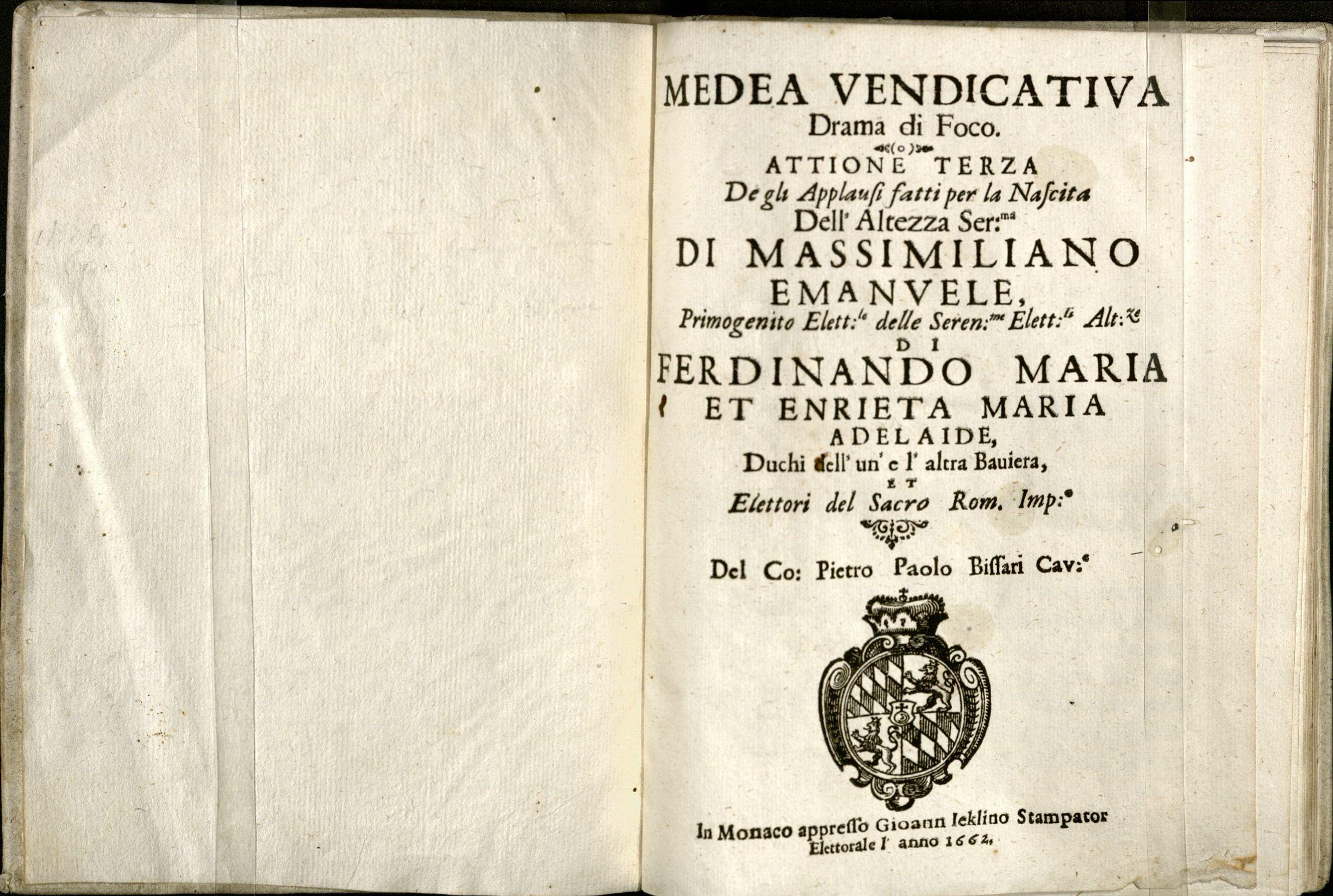 Bissari, Pietro Paolo, conte, active 1640-1660, librettist. Medea vendicativa, 1662. Title page. TS 8420.77 1662