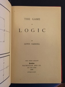 …Carroll's own copy… Title page of Lewis Carroll, The Game of Logic, 1886. EC85.D6645.886g (A), Houghton Library, Harvard University.
