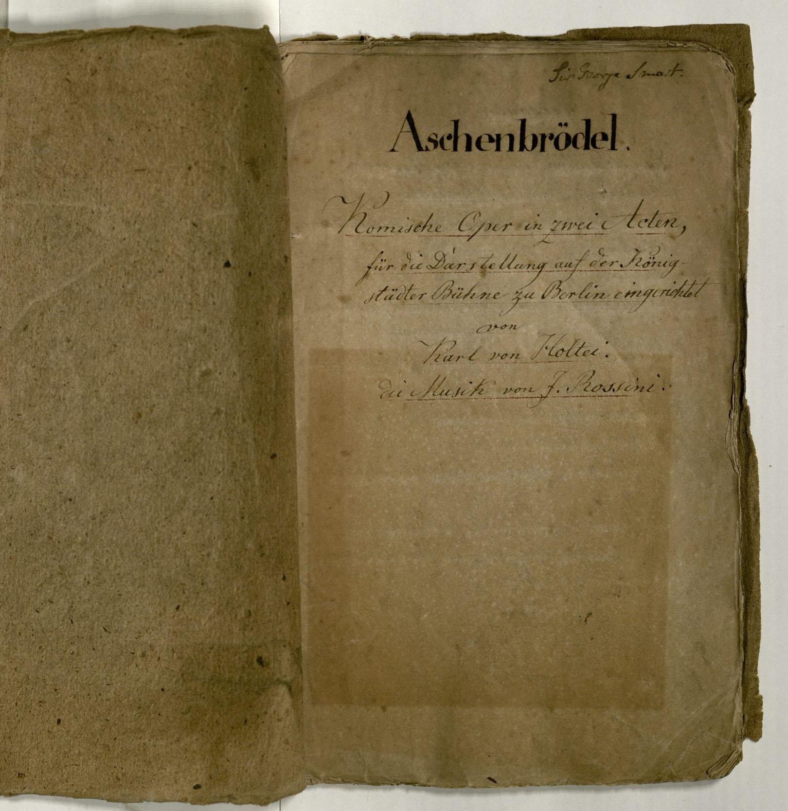 Aschenbrödel : manuscript libretto. TS 8103.588 1825