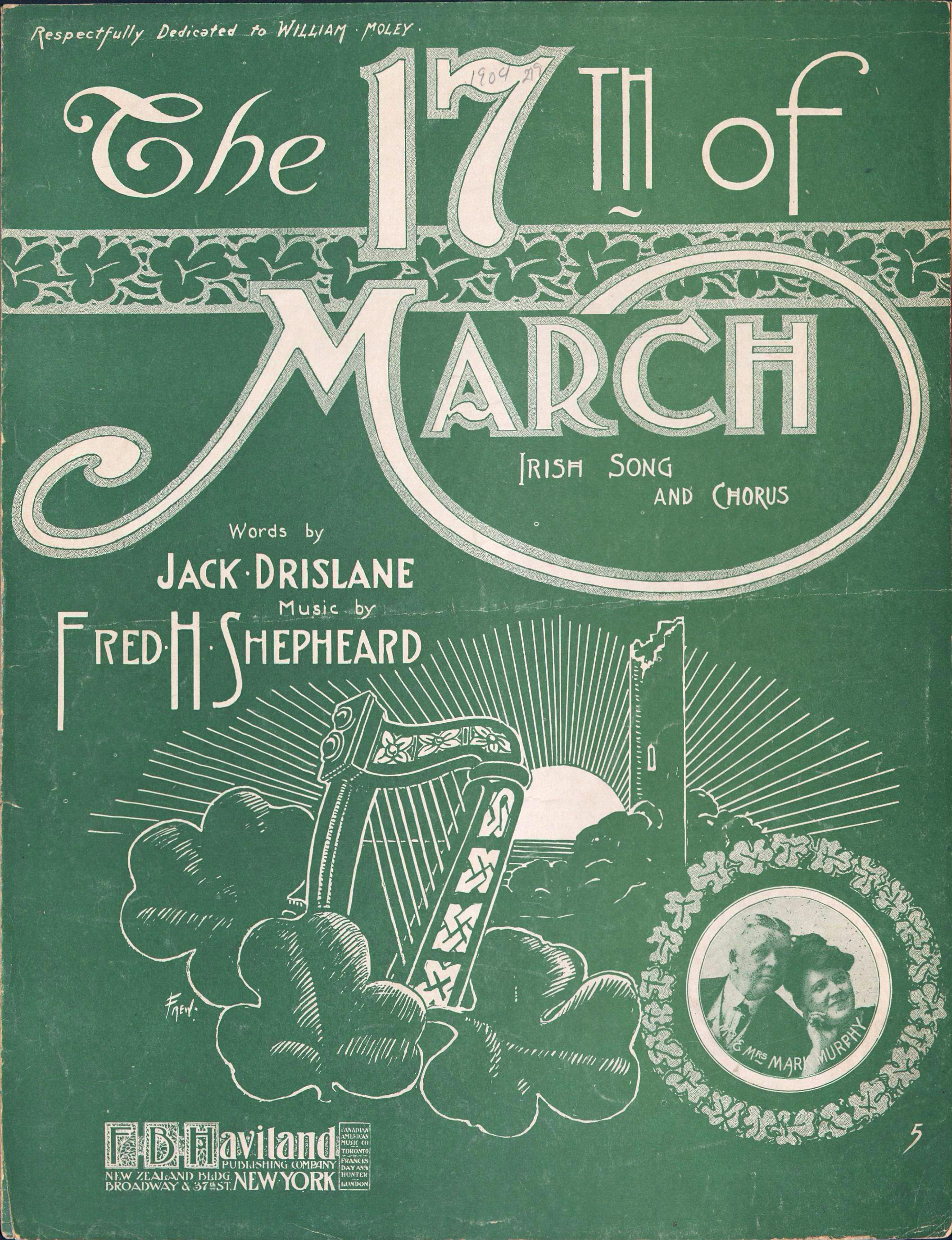 The 17th Of March Irish Song And Chorus Words By Jack Drislane Music Fred H Shepheard