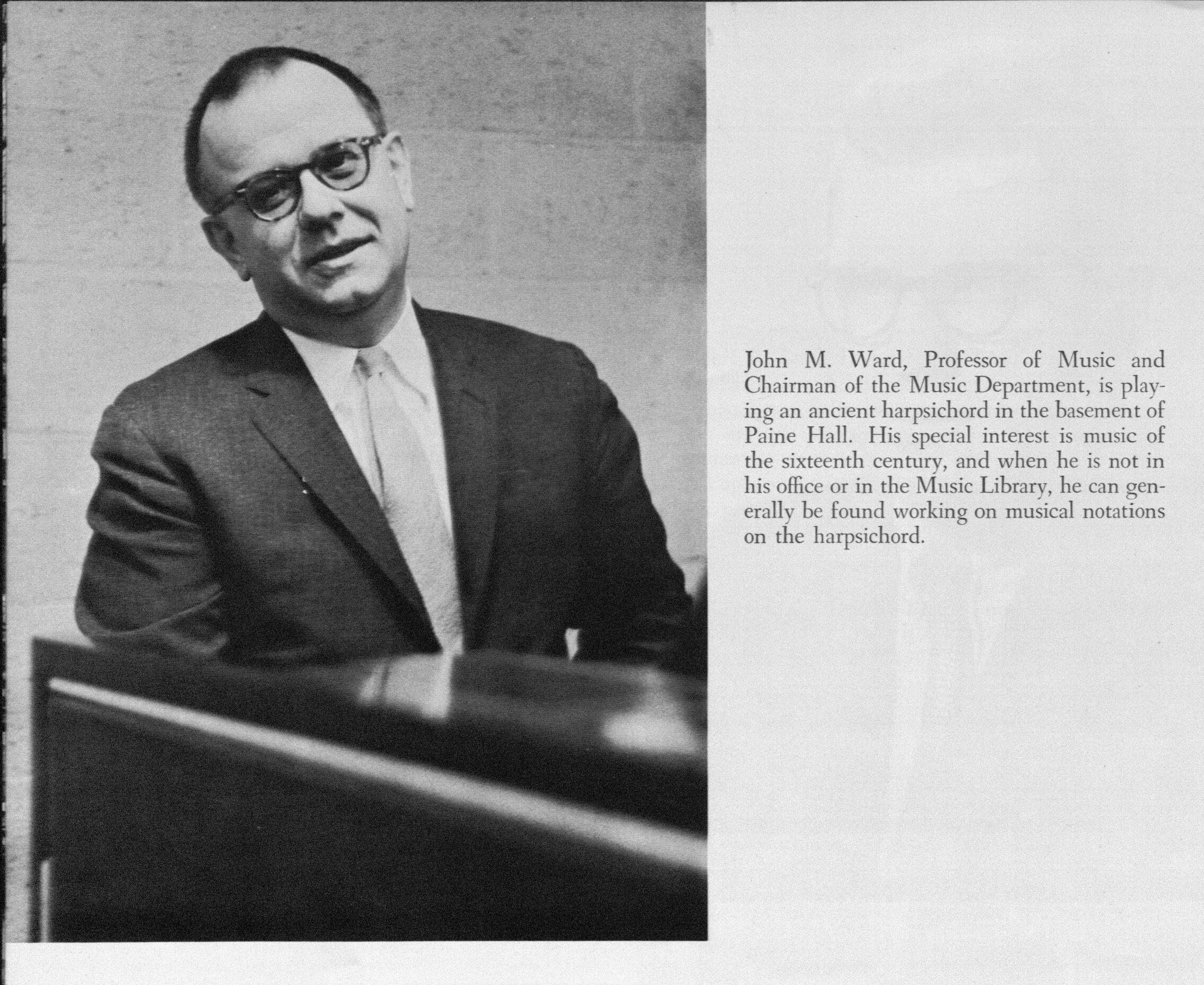 Ward in 1959. Throughout his teaching years, Ward played the piano, often in 4-hand arrangements with students.