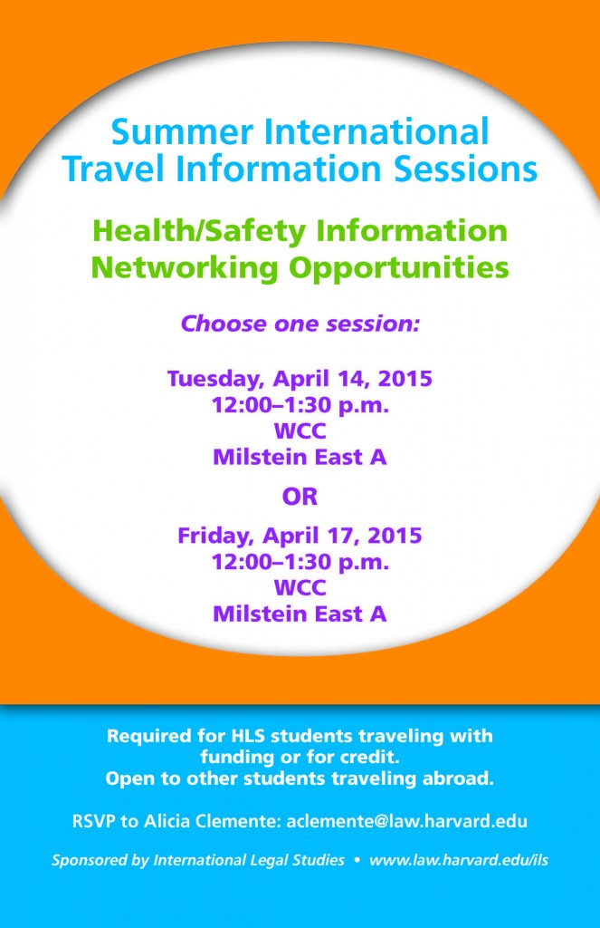Summer International Travel Info Sessions: April 14 + 17, 12-1:30 pm, WCC Milstein East A