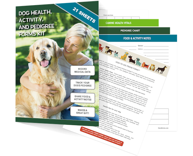 Friend Forms - Dog Health, Activity, and Genealogy Forms Kit