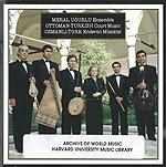 Ottoman-Turkish court music=Osmanlı-Türk enderûn mûsıkîsi / Merâl Uğurlu Ensemble