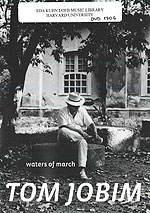 Tom Jobim. Waters of march. DVD 1706