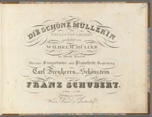 Franz Schubert. Title page, Die Schöne Müllerin. Merritt Room Mus 800.1.715.10 PHI