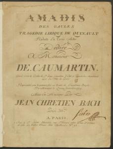 Johann Christian Bach. Title page, Amadis des Gaules. Merritt Room Mus 627.3.604