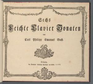 Carl Philipp Emanuel Bach. Title page, Sechs Leichte Clavier Sonaten. Merritt Room Mus 627.2.426.6