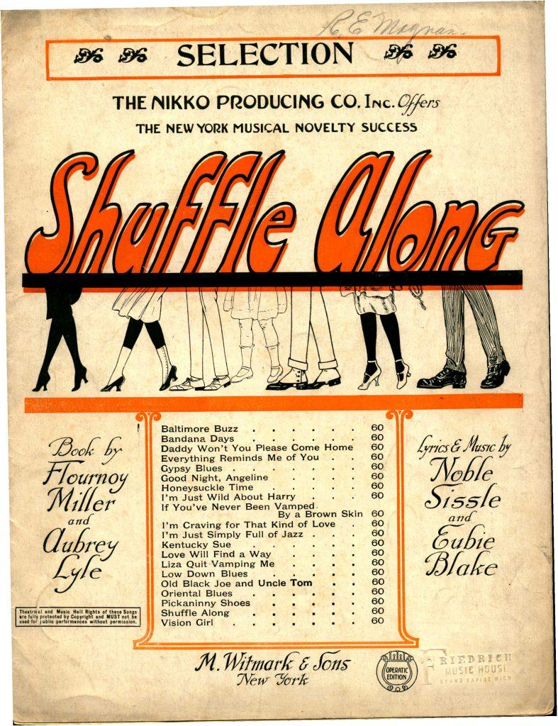 Song from Eubie Blake's Shuffle along, 1921.