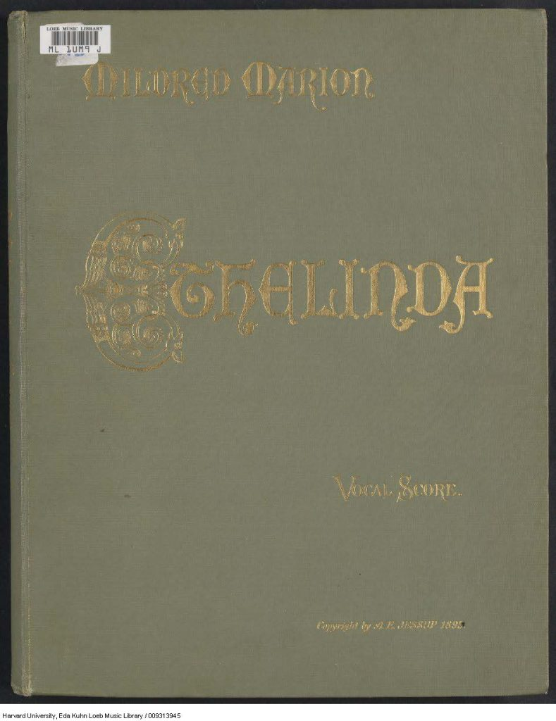Front cover of Ethelinda, the English vocal score of Mildred Marion Jessup's opera Ethelinda