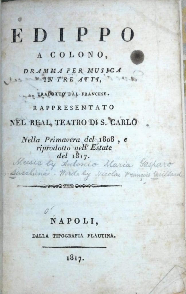 This Italian translation of the libretto for Antonio Sacchini's Edippo a Colono was published in Naples, Italy in 1817.