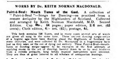 Advertisement for songbook, reads These ancient dancing songs, relics of a bygone age, have been floating about the Highlands of Scotland for many centuries, and were collected by Dr. Macdonald in a fragmentary form just as they were on the eve of dying out entirely.