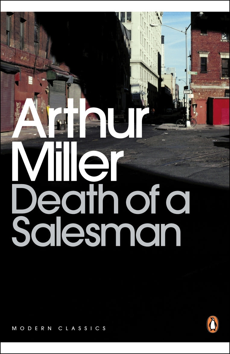 the modern dilemma of willy in the play death of a salesman by arthur miller