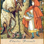 The Little Red Riding Hood / Charles Perrault