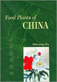 "Cover image of ""Food Plants of China"""