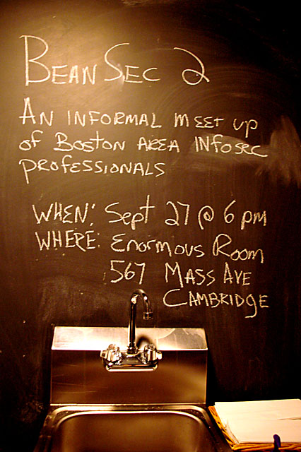 an informal meetup of Boston area infosec professionals at the Enormous Room on Sept 27th