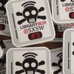 DPLA, LibraryBox and SXSWi